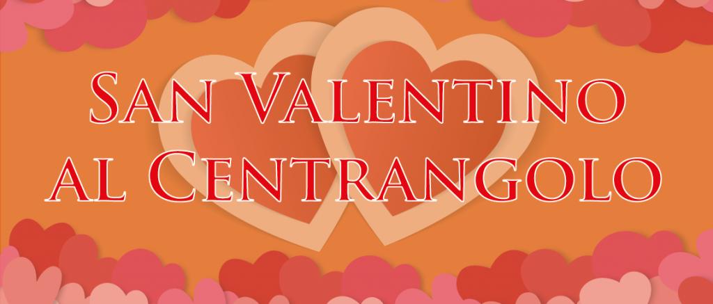 san Valentino 2019 - Agriturismo il Cetrangolo